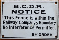 click for 15K .jpg image of BCDR enamel fence notice