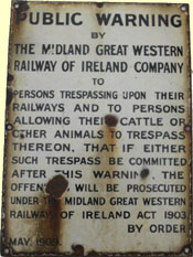 click for 17K .jpg image of MGWR enamel 'Public Warning.. 1909'